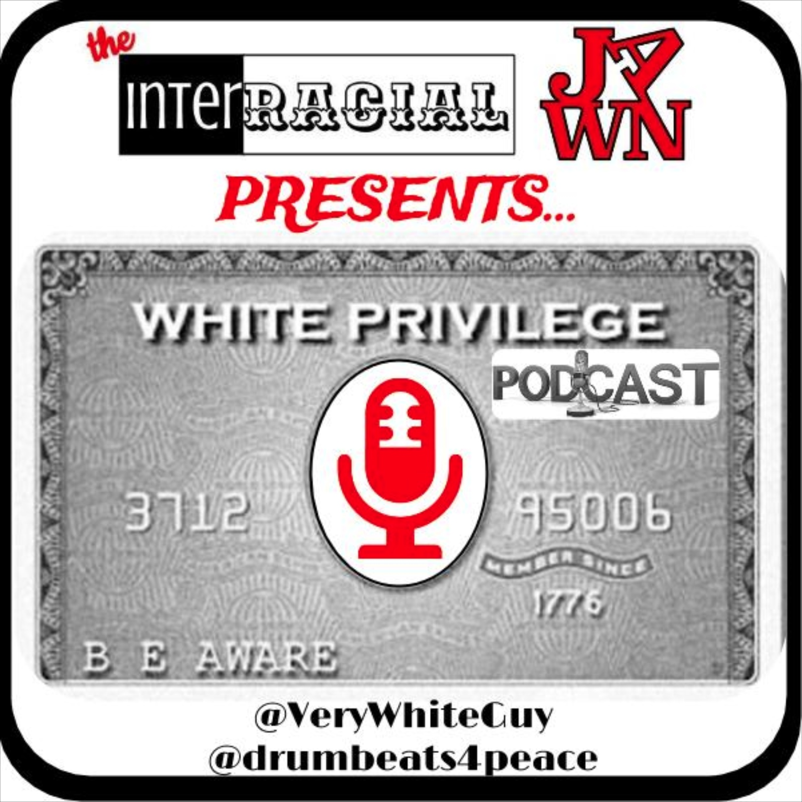 White Privilege Podcast – Interracial Jawn Podcast